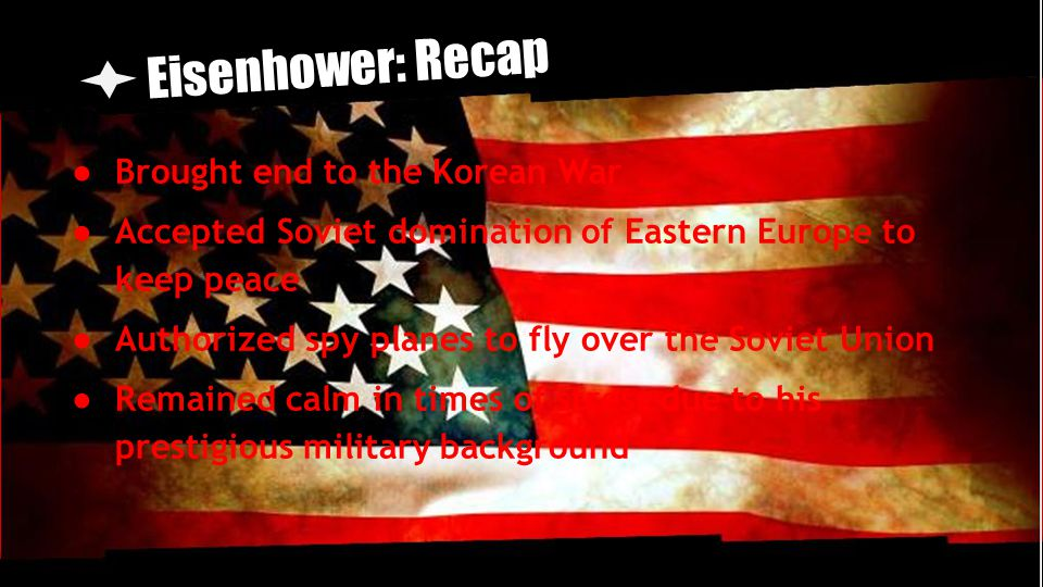 Eisenhower: Recap Brought end to the Korean War