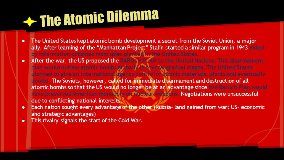 The Atomic Dilemma