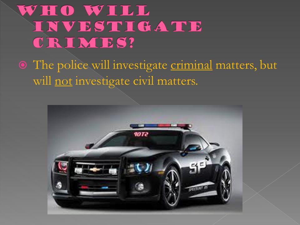 Who will investigate Crimes