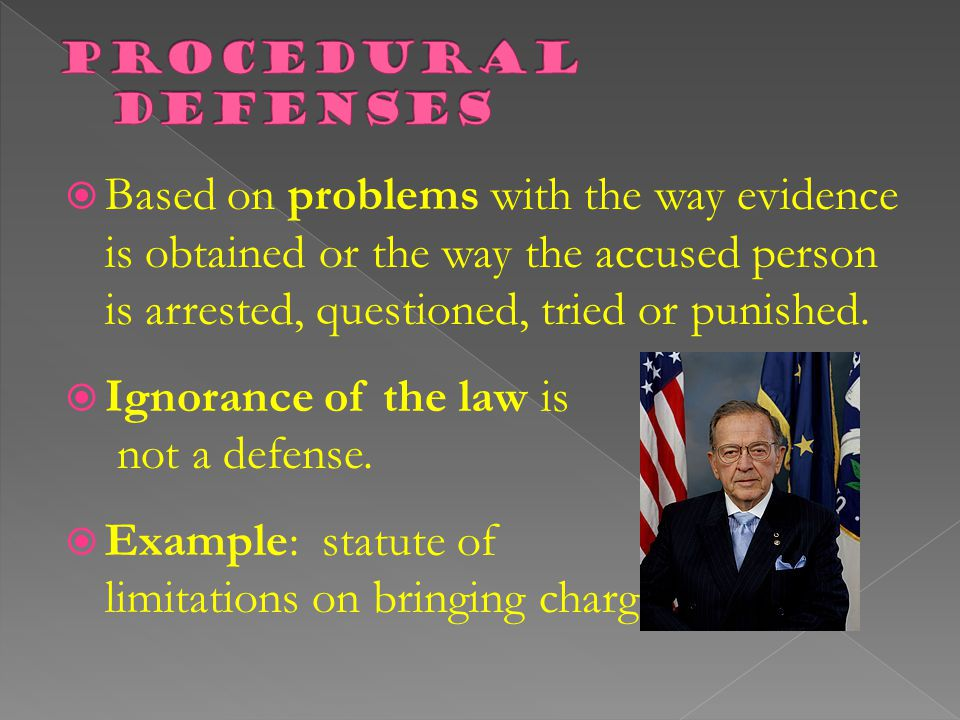 Ignorance of the law is not a defense.