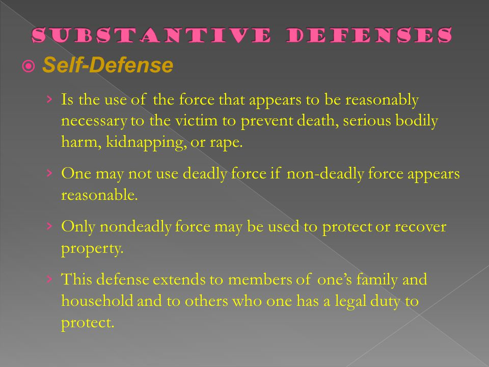 Self-Defense Substantive Defenses