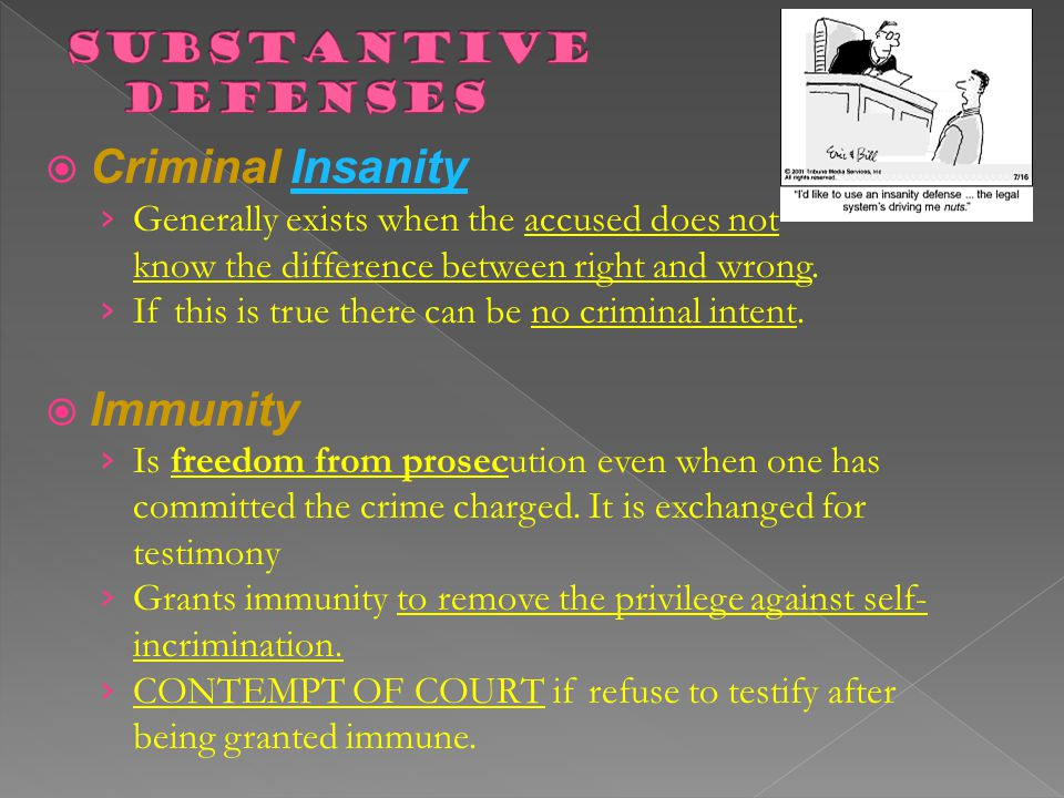 Criminal Insanity Immunity Substantive Defenses