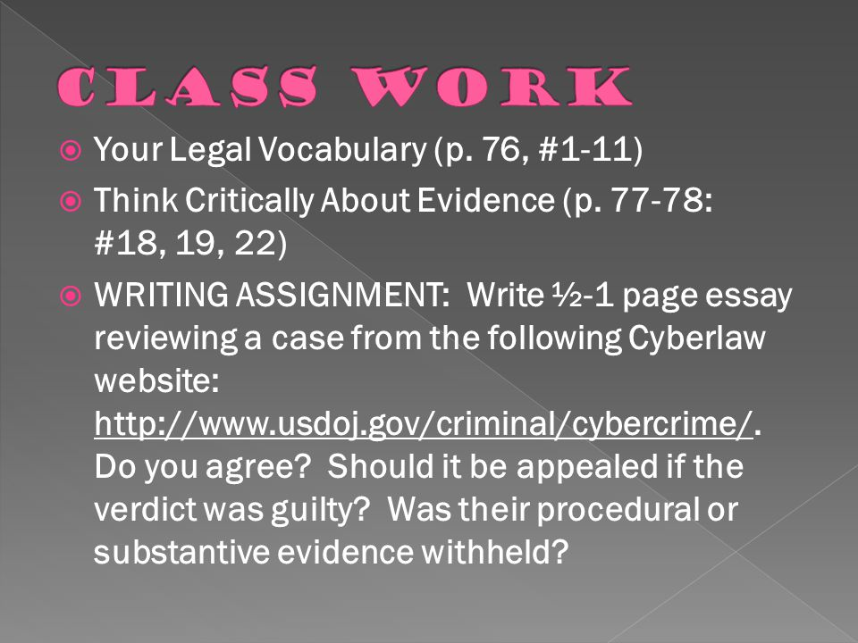 Class Work Your Legal Vocabulary (p. 76, #1-11)