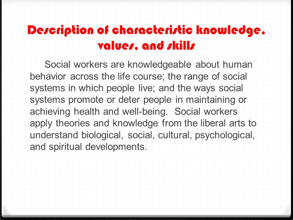 Description of characteristic knowledge, values, and skills