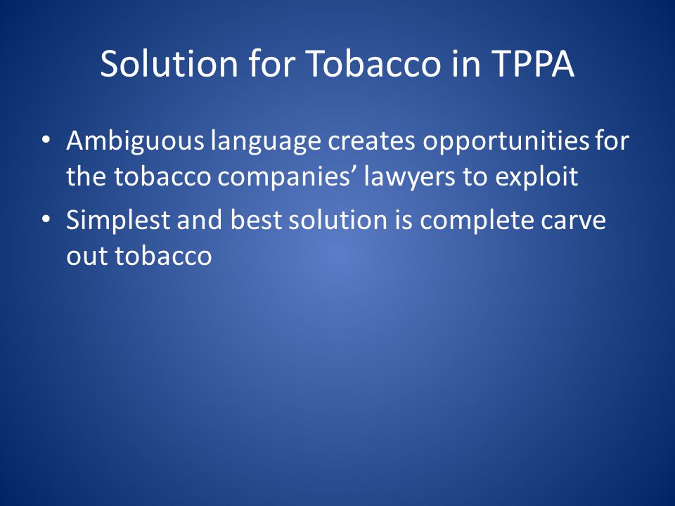 Solution for Tobacco in TPPA