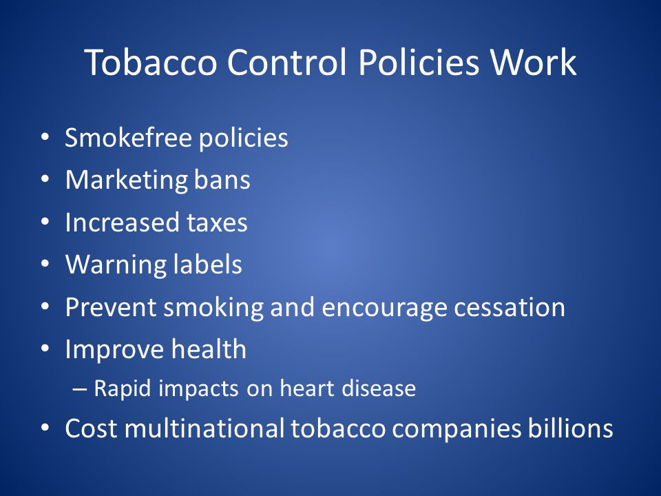 Tobacco Control Policies Work