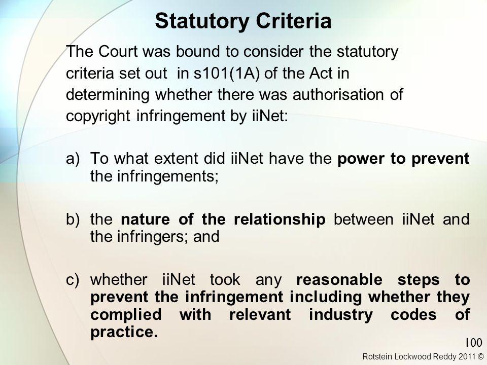 Statutory Criteria The Court was bound to consider the statutory