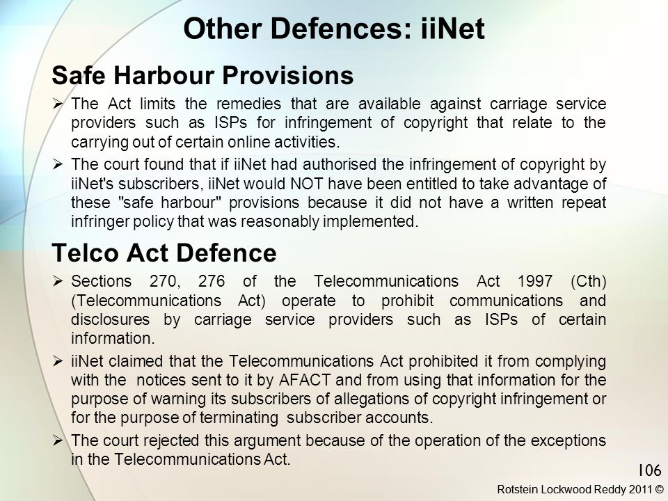 Other Defences: iiNet Safe Harbour Provisions Telco Act Defence