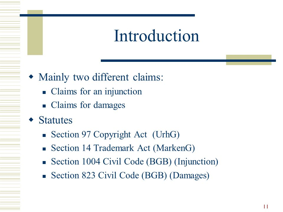 Introduction Mainly two different claims: Statutes