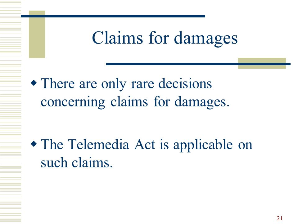 Claims for damages There are only rare decisions concerning claims for damages.