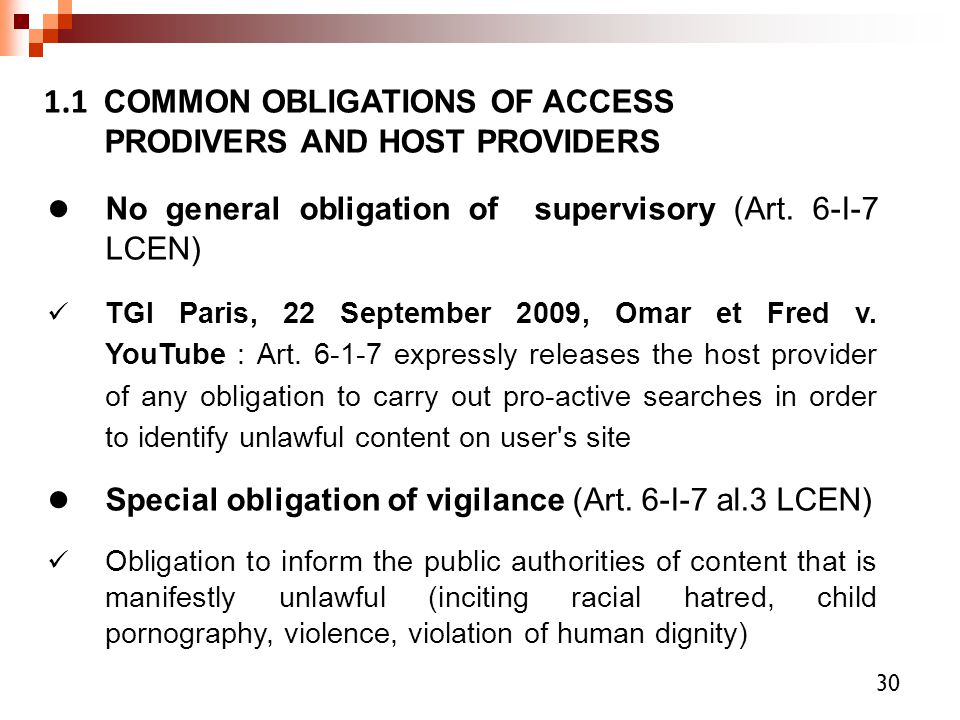 1.1 COMMON OBLIGATIONS OF ACCESS PRODIVERS AND HOST PROVIDERS