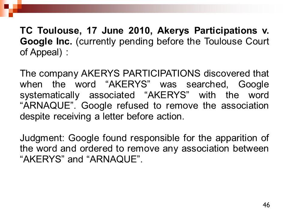 TC Toulouse, 17 June 2010, Akerys Participations v. Google Inc