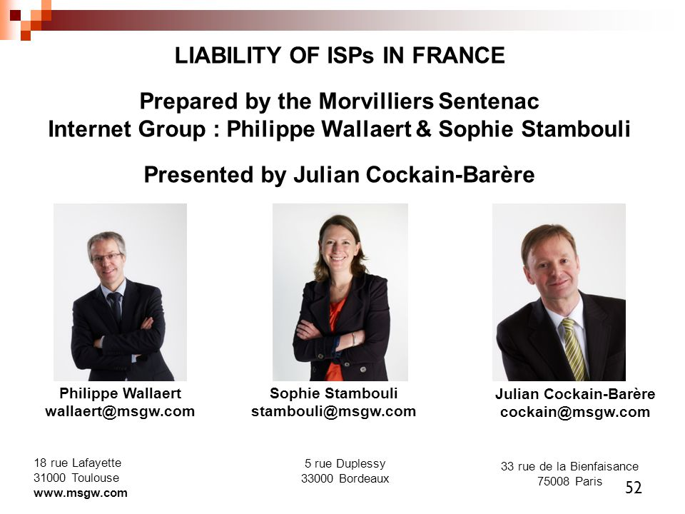 LIABILITY OF ISPs IN FRANCE Prepared by the Morvilliers Sentenac