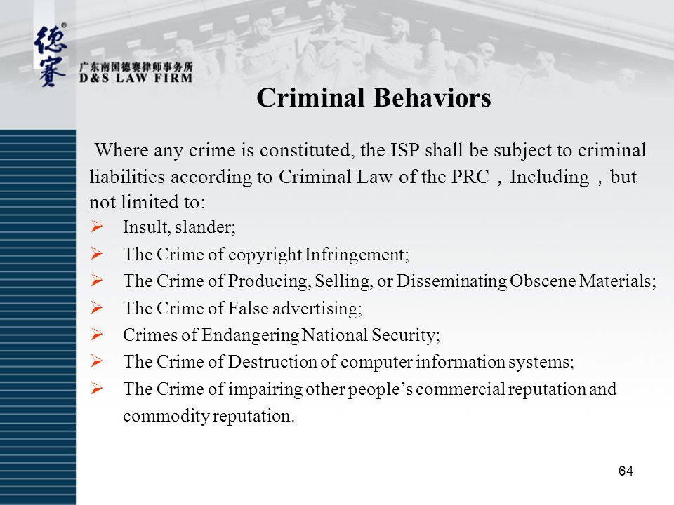Criminal Behaviors Where any crime is constituted, the ISP shall be subject to criminal.