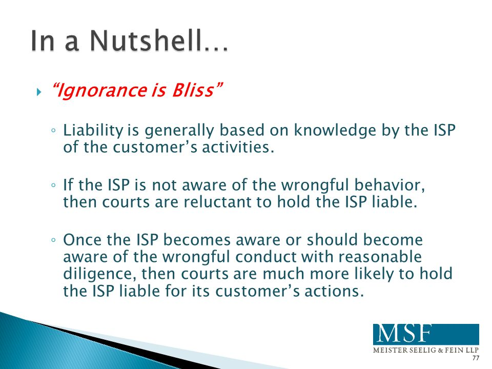 In a Nutshell… Ignorance is Bliss