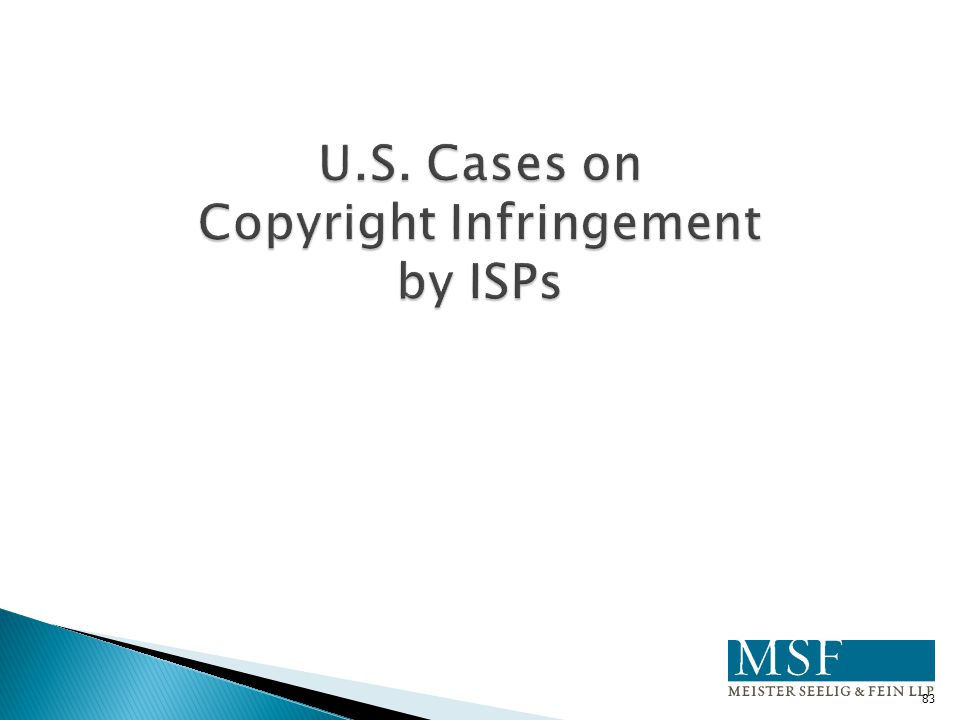 U.S. Cases on Copyright Infringement by ISPs