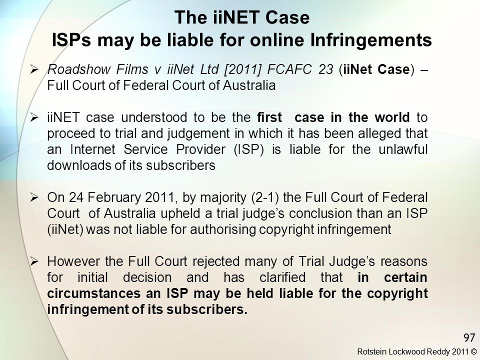 The iiNET Case ISPs may be liable for online Infringements