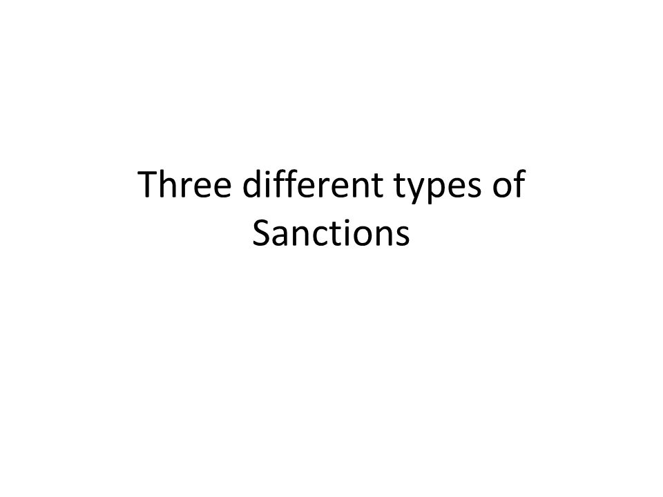 Three different types of Sanctions