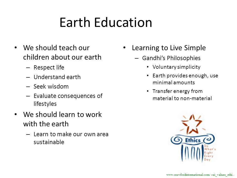 Earth Education We should teach our children about our earth