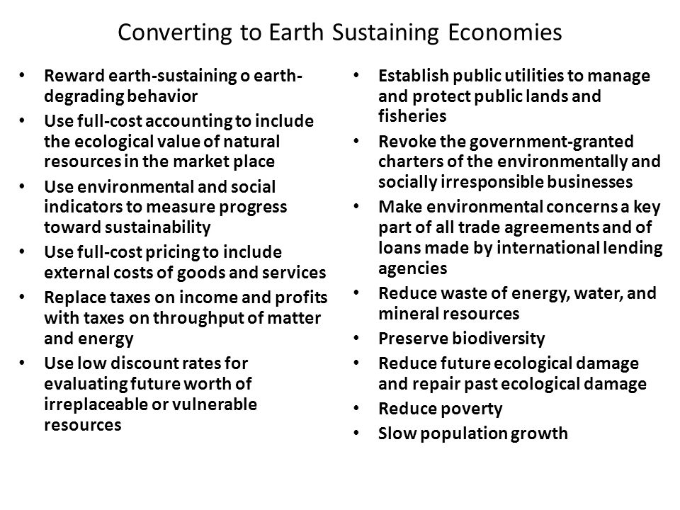 Converting to Earth Sustaining Economies