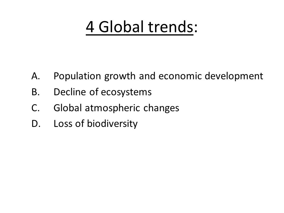 4 Global trends: Population growth and economic development
