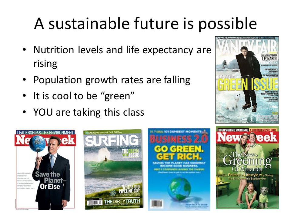 A sustainable future is possible
