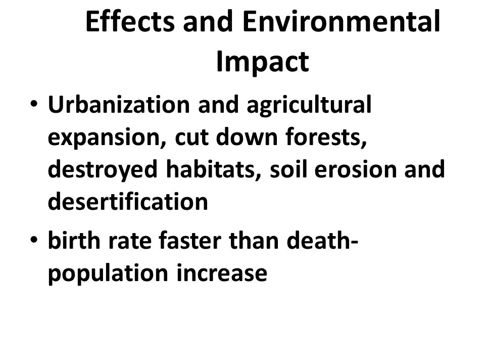 Effects and Environmental Impact