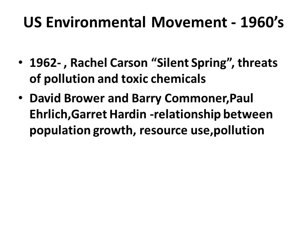 US Environmental Movement - 1960's