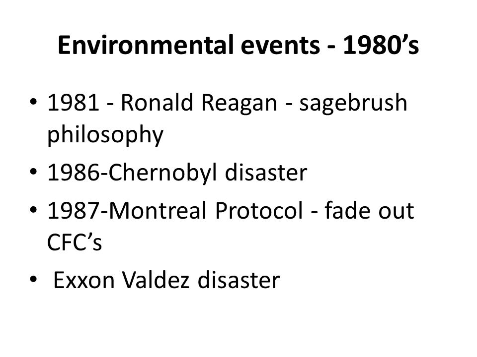 Environmental events - 1980's