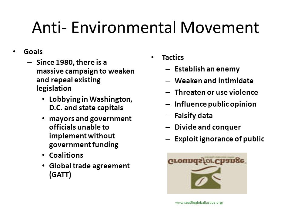 Anti- Environmental Movement