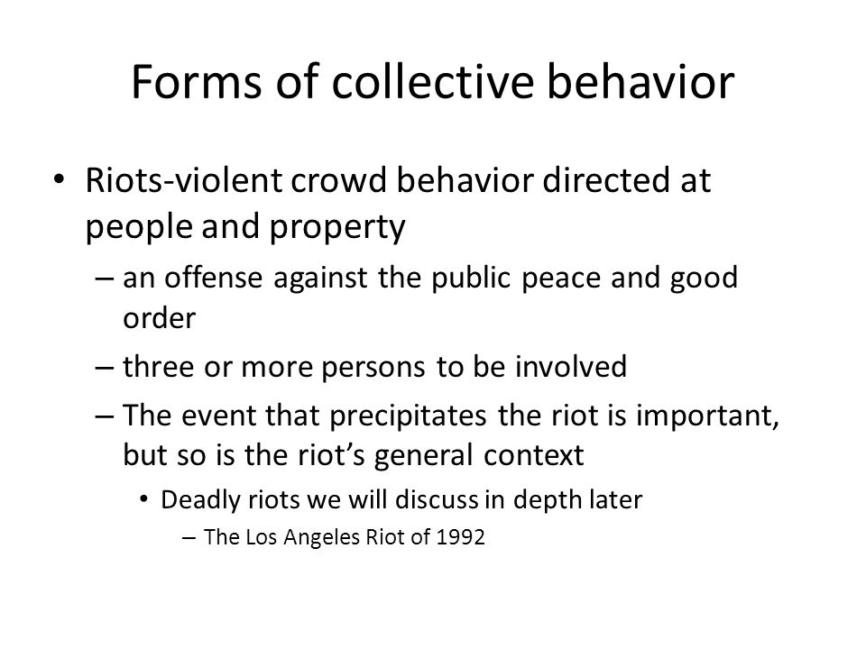 Forms of collective behavior