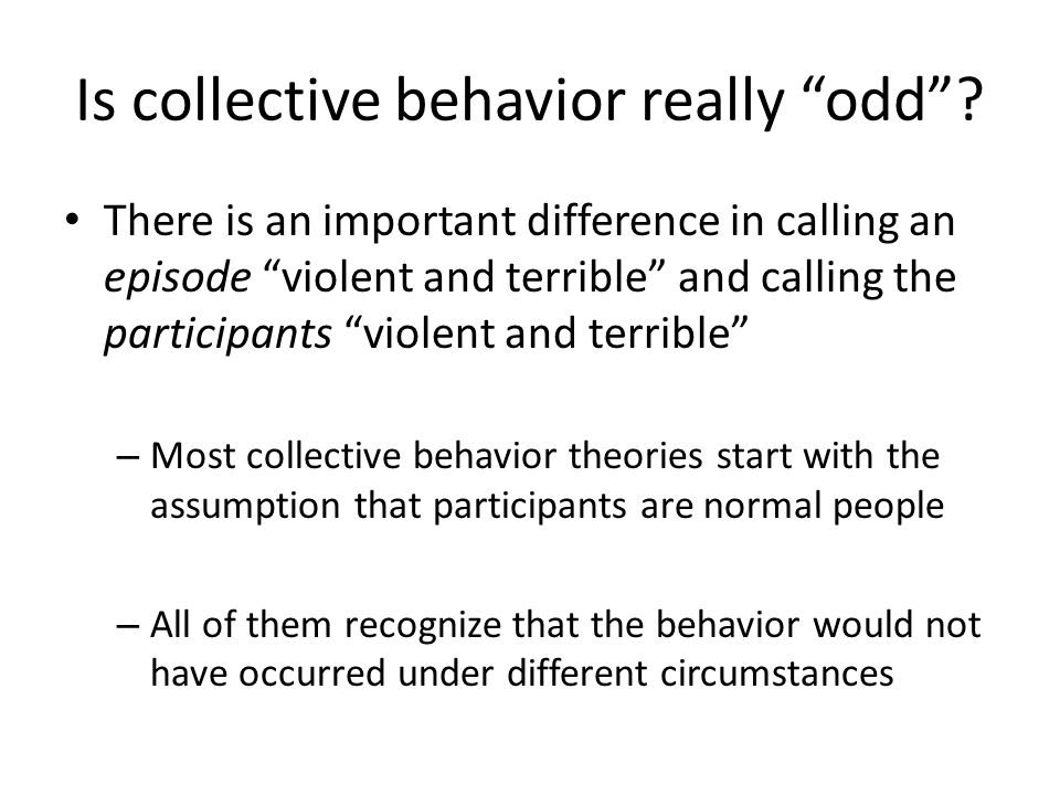 Is collective behavior really odd