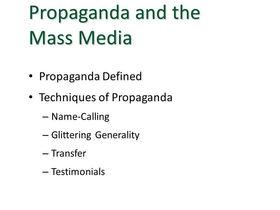 Propaganda and the Mass Media