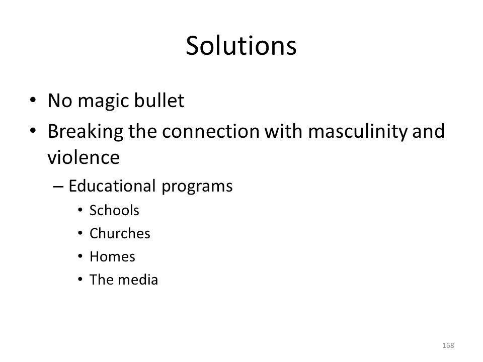 Solutions No magic bullet