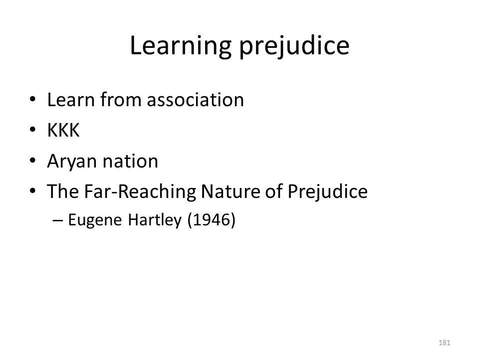 Learning prejudice Learn from association KKK Aryan nation