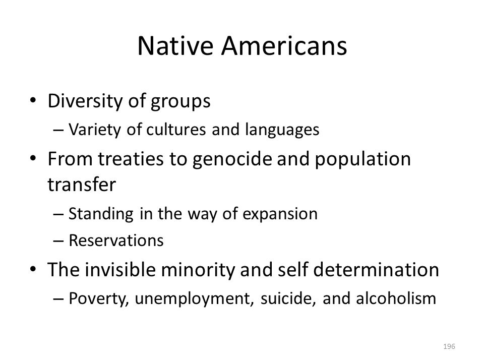 Native Americans Diversity of groups