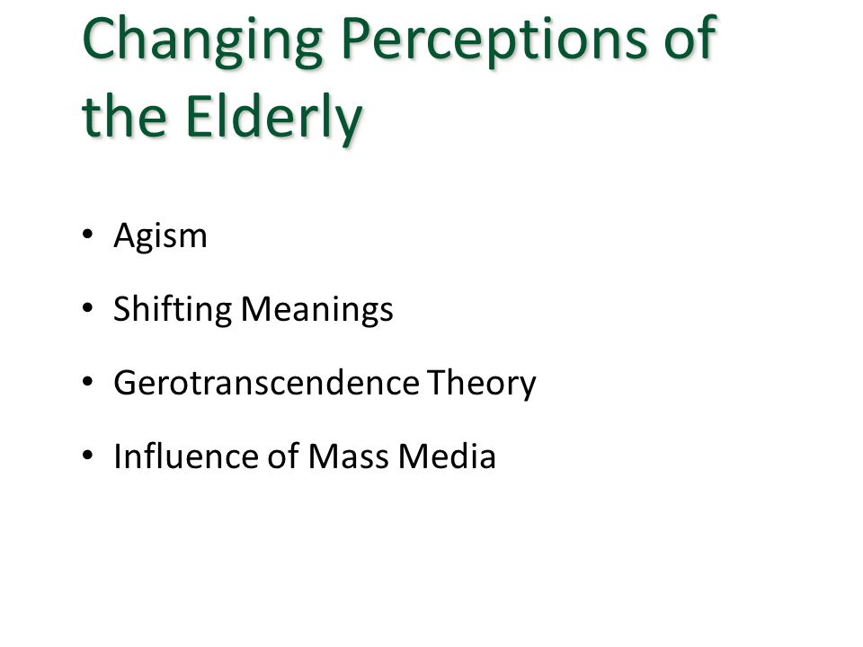 Changing Perceptions of the Elderly