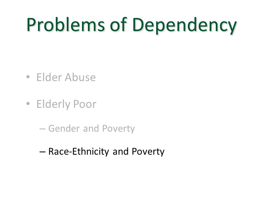 Problems of Dependency