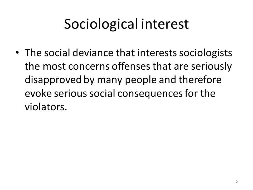 Sociological interest