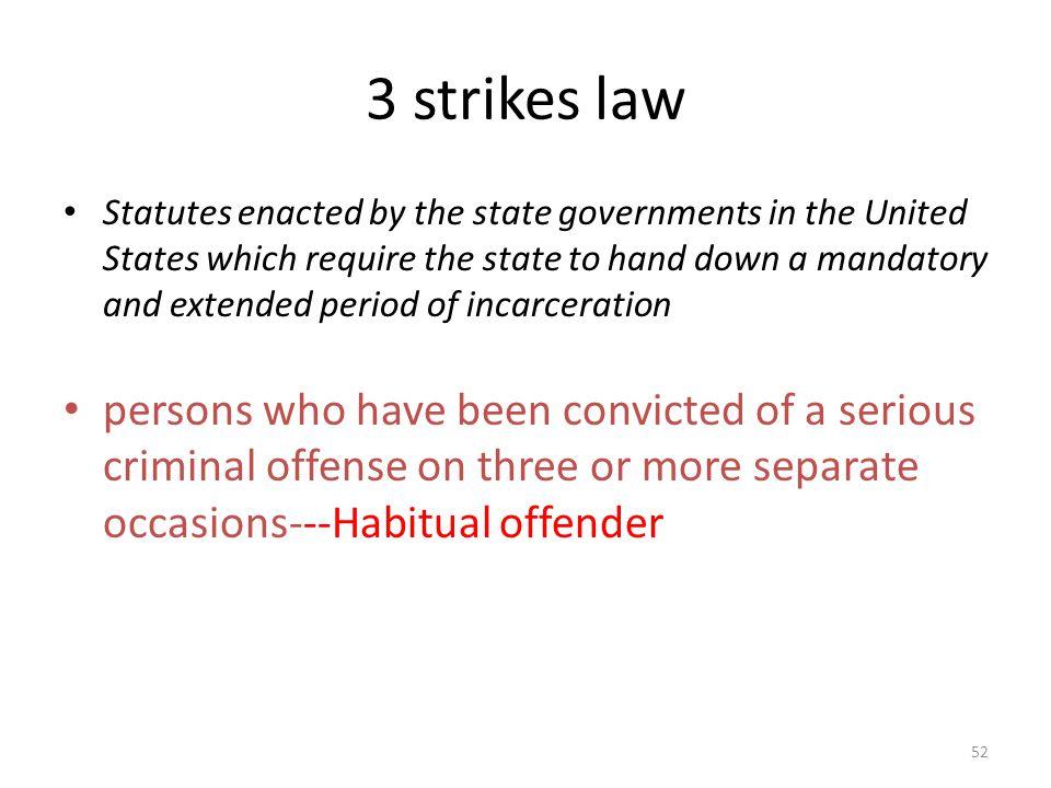 3 strikes law