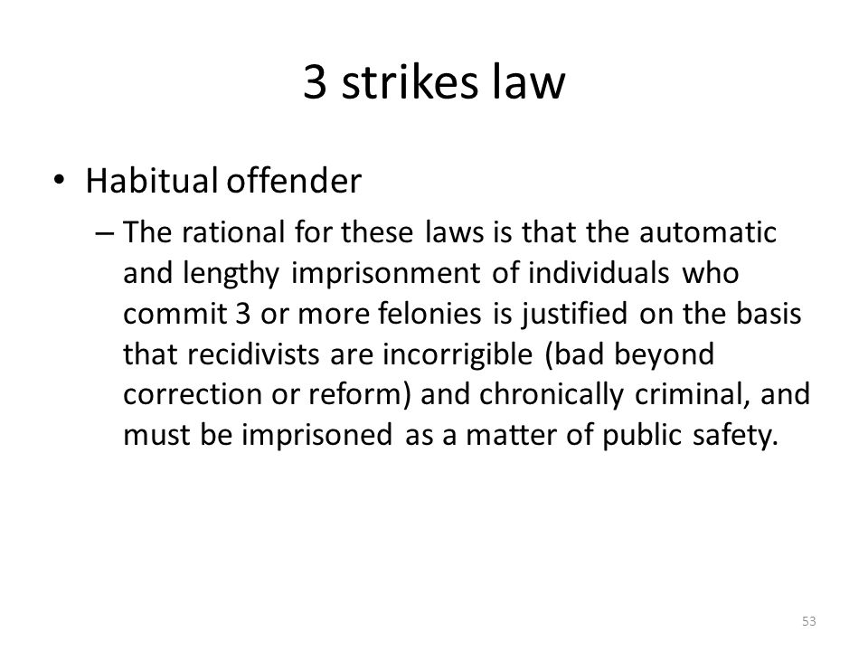 3 strikes law Habitual offender