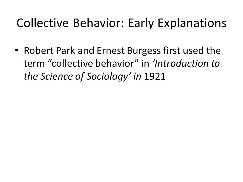 Collective Behavior: Early Explanations