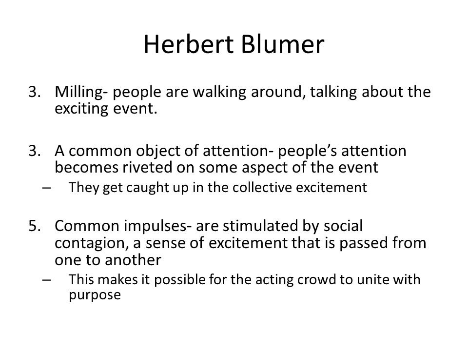 Herbert Blumer Milling- people are walking around, talking about the exciting event.