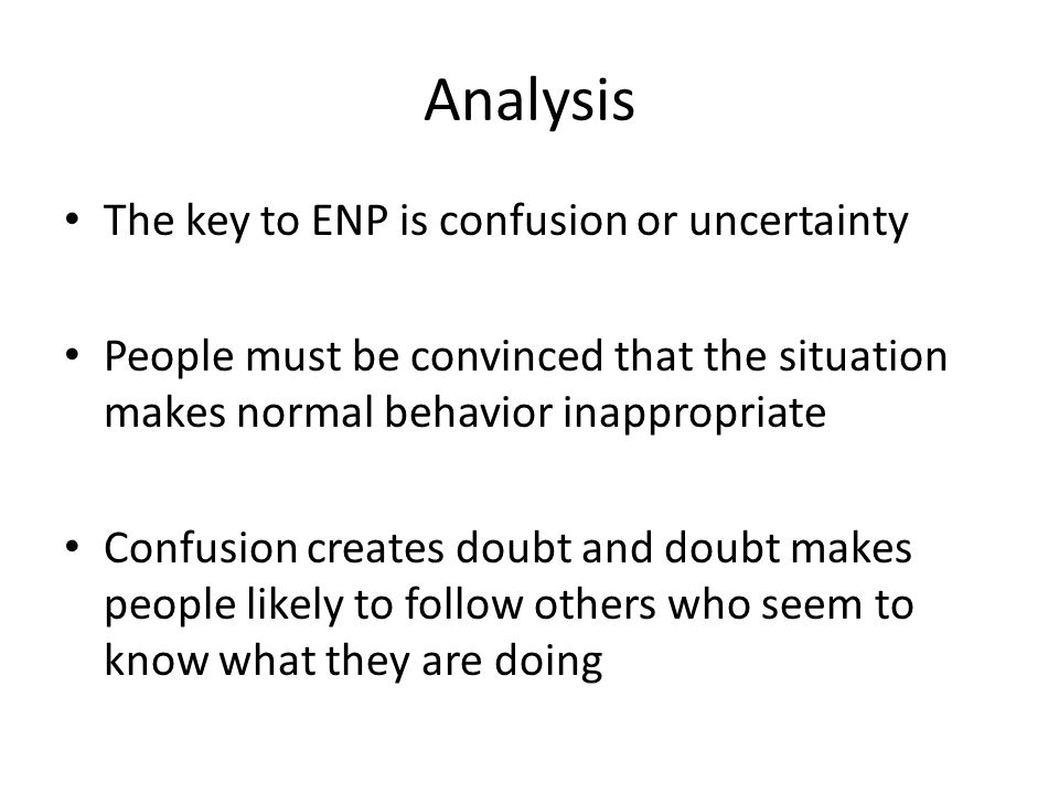 Analysis The key to ENP is confusion or uncertainty