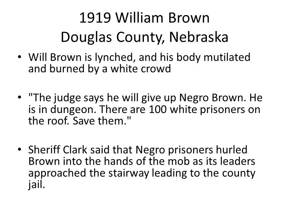 1919 William Brown Douglas County, Nebraska