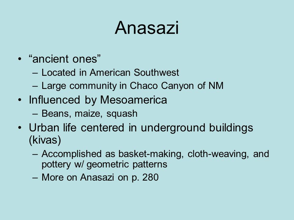 Anasazi ancient ones Influenced by Mesoamerica