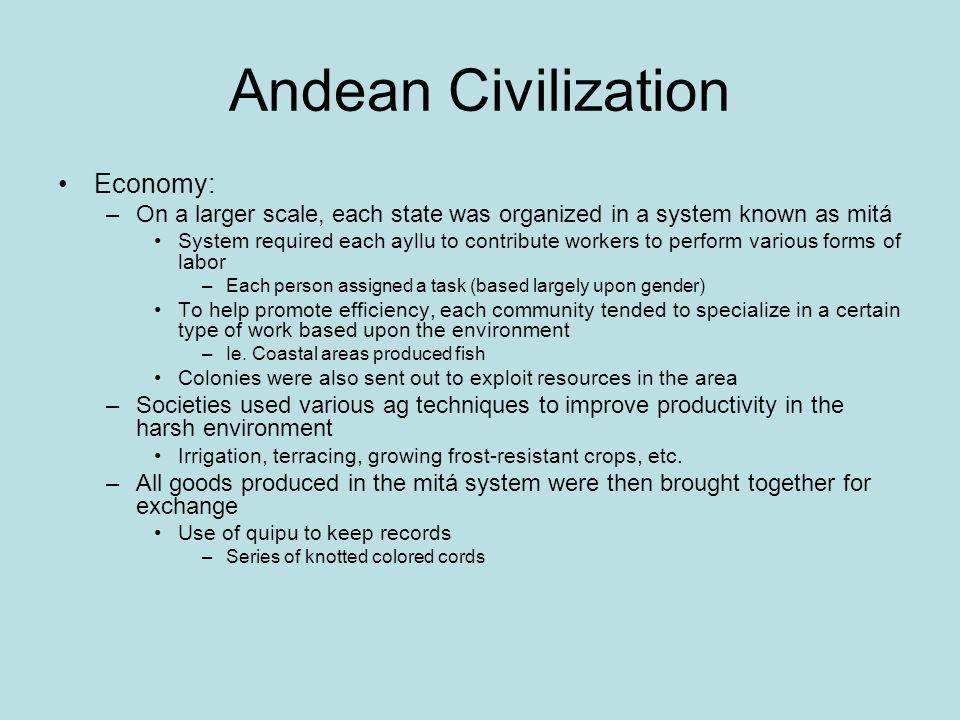 Andean Civilization Economy: