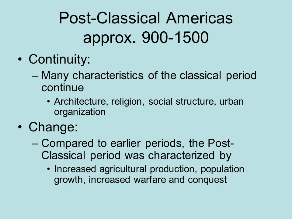 Post-Classical Americas approx. 900-1500