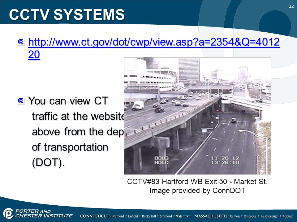 CCTV SYSTEMS http://www.ct.gov/dot/cwp/view.asp a=2354&Q=401220