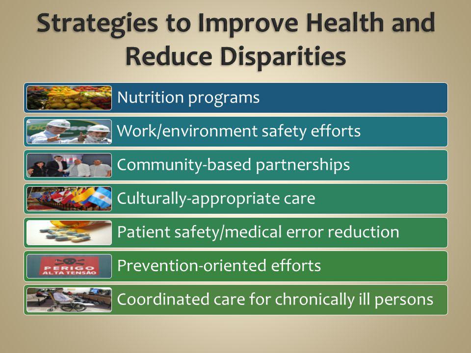 Strategies to Improve Health and Reduce Disparities